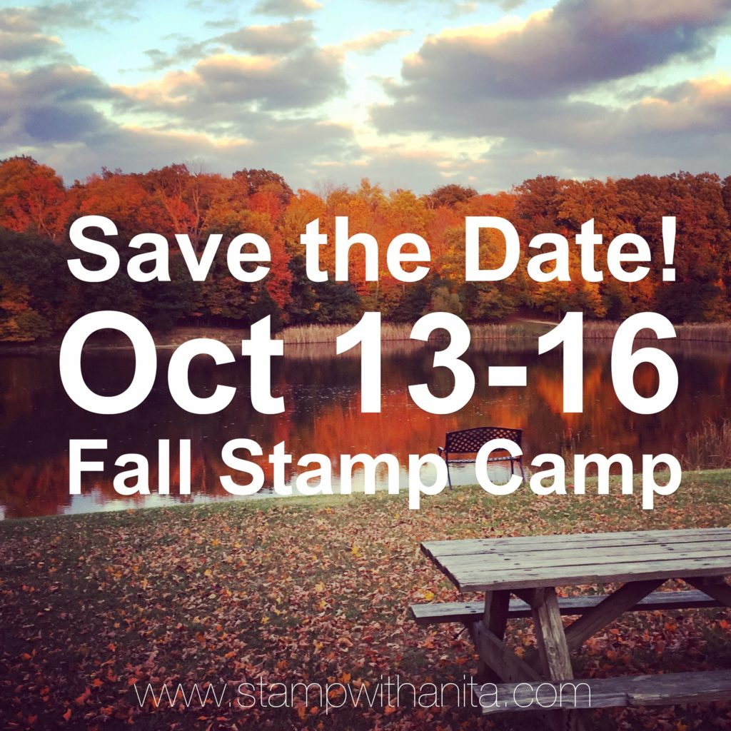 www.stampwithanita.com_Fall_Retreat