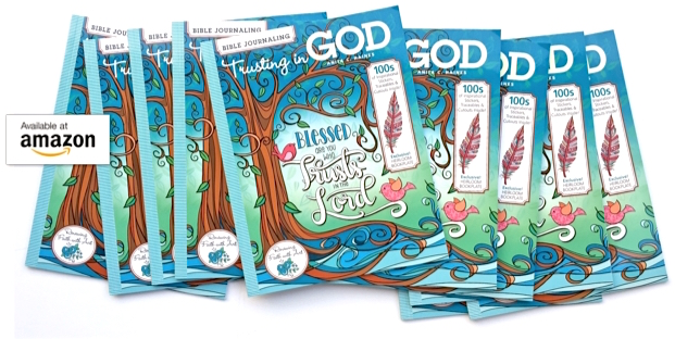 Bible Journaling Trusting in God Booklet Avaiable on Amazon